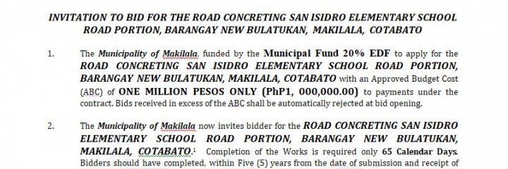 INVITATION TO BID ITB- 2018-006  INVITATION TO BID FOR THE ROAD CONCRETING SAN ISIDRO ELEMENTARY SCHOOL ROAD PORTION, BARANGAY NEW BULATUKAN, MAKILALA, COTABATO