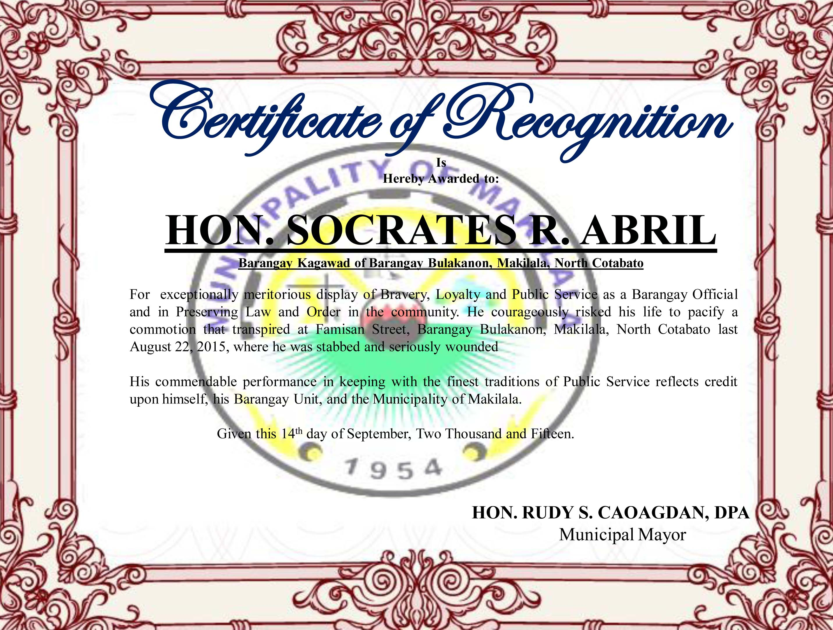 Barangay kagawad risks life to maintain peace and order commended mayor rudy caoagdan awarded a certificate of recognition to bulakanon barangay kagawad socrates abril for exceptionally and meritorious display of bravery yadclub Gallery